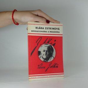 náhled knihy - Klára Zetkinová - Revolucionářka a pedagožka