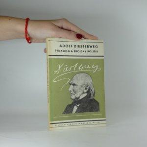náhled knihy - Adolf Diesterweg - Pedagog a školský politik