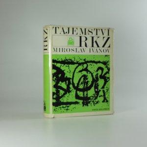 náhled knihy - Tajemství RKZ [Rukopisy Královédvorský a Zelenohorský]