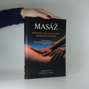 náhled knihy - Masáž : podrobný a názorný průvodce masážními technikami