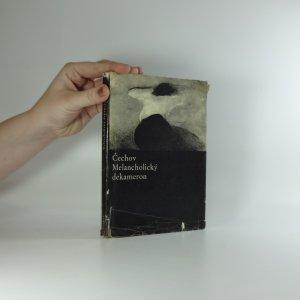 náhled knihy - Melancholický dekameron : z povídek Antona Pavloviče Čechova