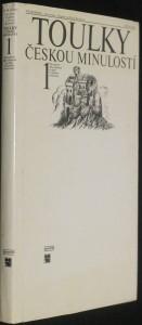 náhled knihy - Toulky českou minulostí. První díl, [Od nejstarší doby kamenné po práh vrcholného středověku]