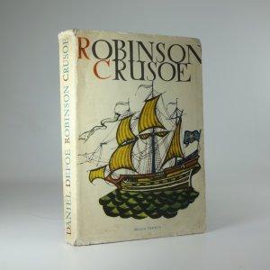 náhled knihy - Život a zvláštní podivná dobrodružství Robinsona Crusoe, námořníka z Yorku