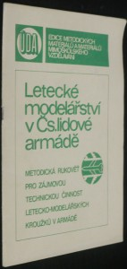 náhled knihy - Letecké modelářství v Čs, lidové armádě, metodická rukověť pro zájmovou technickou činnost letecko-modelářských kroužků v armádě, 2 svazky
