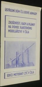 náhled knihy - Zkušenosti, rady a plánky na pomoc raketovému modelářství v ČSLA