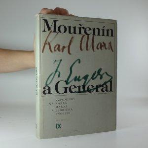náhled knihy - Mouřenín a Generál: vzpomínky na Karla Marxe a Bedřicha Engelse