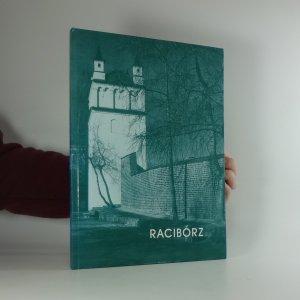 náhled knihy - Racibórz w fotografii Bolesława Stachowa