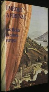 náhled knihy - Imedici a Fizenze un' officina di cultura europea