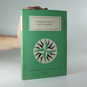 náhled knihy - Dobrodružství paní Anežky: výbor z něm. prozaických švanků