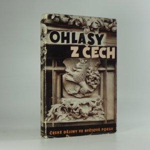 náhled knihy - Ohlasy z Čech : české dějiny ve světové poesii