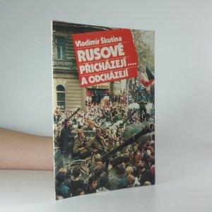 náhled knihy - Rusové přicházejí a odcházejí...