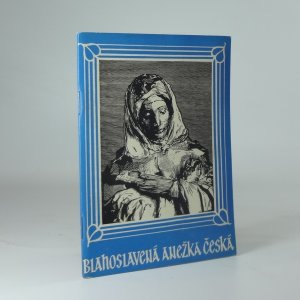 náhled knihy - Blahoslavená Anežka Česká
