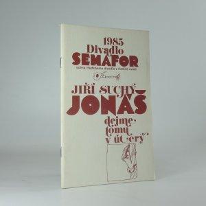 náhled knihy - Jonáš, dejme tomu v úterý