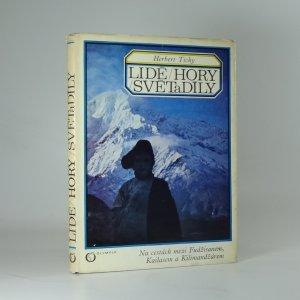 náhled knihy - Lidé, hory, světadíly: na cestách mezi Fudžisanem, Kailasem a Kilimandžárem