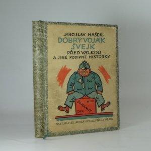 náhled knihy - Dobrý voják Švejk před válkou a jiné podivné historky