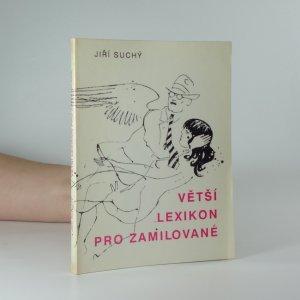 náhled knihy - Větší lexikon pro zamilované