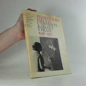 náhled knihy - Pedagogická fakulta Univerzity Karlovy 1946-1971
