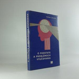 náhled knihy - O podstate a problémoch vyučovania