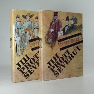 náhled knihy - Jih proti Severu : co odvál vítr: I. a II. díl.