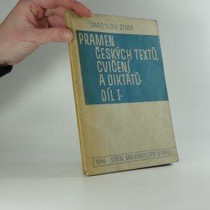 náhled knihy - Pramen českých textů, cvičení a diktátů I. Pomocná kniha pro II. stupeň škol (školy měšťanské a nižší stupeň škol středních)