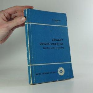 náhled knihy - Základy obecné didaktiky : Úvod do teorie vyučování