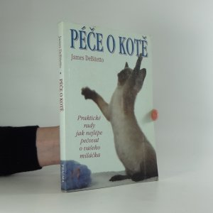 náhled knihy - Péče o kotě : praktické rady, jak nejlépe pečovat o vašeho miláčka