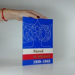 náhled knihy - Národ se ubránil (1939-1945) - Sborník prací historiků a pamětníků