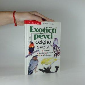 náhled knihy - Exotičtí pěvci celého světa : astrildi, špačci, snovači, pěnkavy...