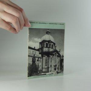 náhled knihy - Kostel sv. Františka u Křižovníků v Praze