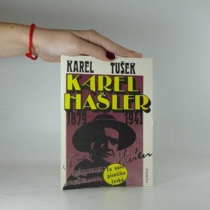 náhled knihy - Karel Hašler 1879-1941 : autentický příběh o skutečné osobnosti Karla Hašlera