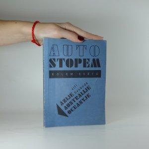 náhled knihy - Autostopem kolem světa. Část 2, Ázije, Austrálije, Oceányje