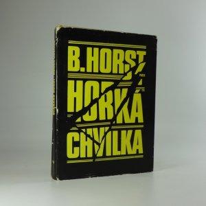 náhled knihy - Horká chvilka : povídky