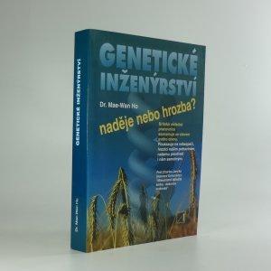 náhled knihy - Genetické inženýrství : naděje, nebo hrozba?
