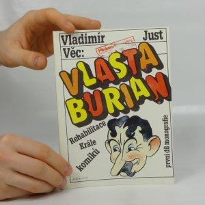 náhled knihy - Vlasta Burian. Rehabilitace krále komiků. První díl monografie.