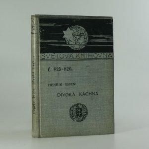 náhled knihy - Divoká kachna : činohra o pěti dějstvích