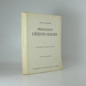 náhled knihy - Přehledný dějepis hudby. I. [svazek], Do polovice XVIII. století
