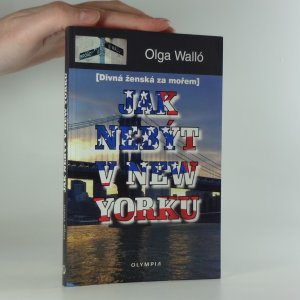 náhled knihy - Jak nebýt v New Yorku : [divná ženská za mořem]