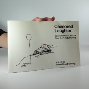 náhled knihy - Censored Laughter: Czech Political Cartoons 1968-1969