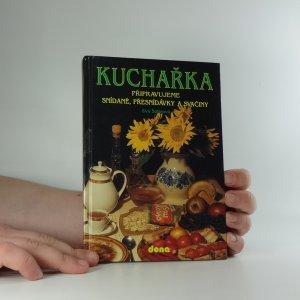 náhled knihy - Kuchařka. Připravujeme snídaně, přesnídávky a svačiny. (Svazek 3)