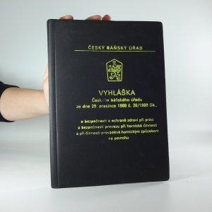 náhled knihy - Vyhláška Českého báňského úřadu ze dne 29. prosince 1988 č. 26/1989 Sb.