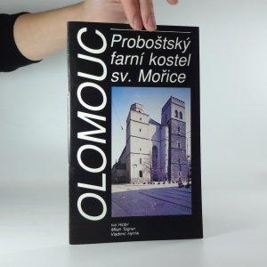 náhled knihy - Olomouc: Proboštský farní kostel sv. Mořice
