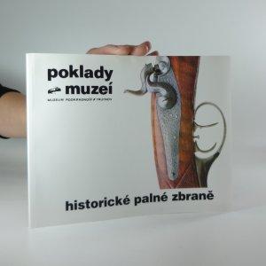 náhled knihy - Poklady muzeí: Historické palné zbraně