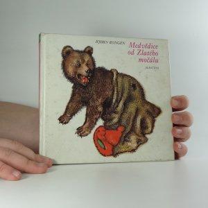 náhled knihy - Medvědice od Zlatého močálu