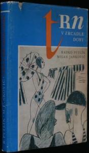 náhled knihy - Trn v zrcadle doby : kapitoly o Trnu : poučné vyprávění s několika odbočkami