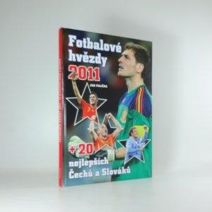 náhled knihy - Fotbalové hvězdy 2011 + 20 nejlepších Čechů a Slováků