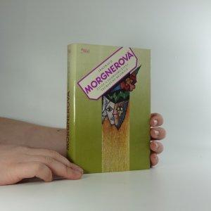 náhled knihy - Život a dobrodružství trubadúry Beatrice, podle toho, co o nich vypověděla hudkyně její Laura : román o třináctero knihách, jakož i sedmero intermezzech