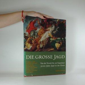 náhled knihy - Die grosse jagd