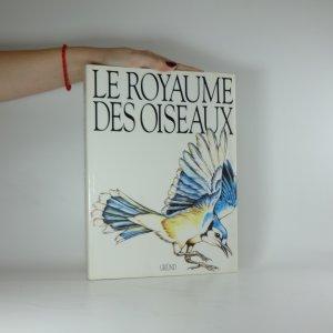 náhled knihy - Le royaume des oiseaux