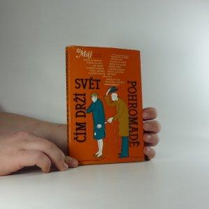 náhled knihy - Čím drží svět pohromadě : fejetony