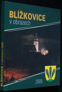náhled knihy - Blížkovice : v obrazech Blížkovice v obrazech 200